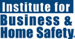 Institute for Business and Home Safety